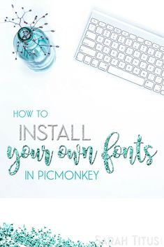 You want to be different and unique, using your own fonts, right...but how? Check out this full tutorial on how to install your own fonts in Picmonkey.
