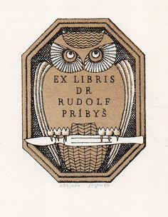V. Rykr / bookplate for Dr. Rudolf Pribys ... artwork of owl holding a scalpel in its talons, in unusual octagonal shape, 1980