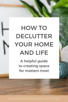 Clearing the clutter is often the first step to creating a simpler life, with more time and less stress. Decluttering isn't always easy but this guide provides some helpful tips on how to declutter your home and life and make space for what matters most to you. #declutter #declutteringtips #clutterfree #simplelivingtips #simpleliving #minimalistlifestyle #minimalistlivingtips #simplifyyourhome Caring For Mums, Minimalist Living, Minimalist Lifestyle, Kitchen Organisation, Declutter Your Life, Organized Mom, Busy Life, Life Advice, Simple Living