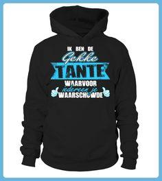 IK BEN DE GEKKE TANTE WAARVOOR WAARSCHOWDE Tshirt (*Partner Link)