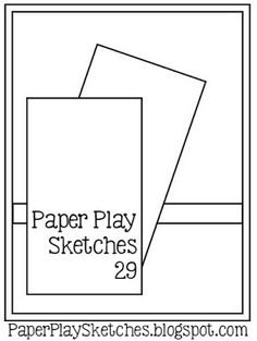 Paper Play Sketches: Paper Play Sketches Ch# 29