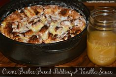 Creme Brulee Bread Pudding With Vanilla Sauce - Hugs and Cookies XOXO (breakfast parfait french toast) Just Desserts, Delicious Desserts, Yummy Treats, Sweet Treats, Dessert Recipes, Dessert Bread, Pampered Chef Recipes, Cooking Recipes, Rockcrok Recipes