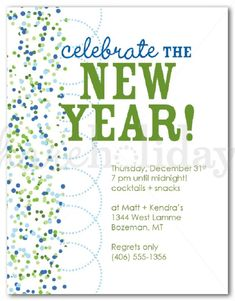 A Border Of Tiny Blue And Green Confetti With Modern Polka Dot Circles Forms The Basis For This New Year S Party Invitation