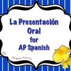 """Presentación Oral / Oral Presentation for AP Spanish PowerPoint and Printables"" by Angie Torre  This 28-slide ""Presentación Oral / Oral Presentati..."