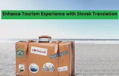 Be it a #tourist or a #businessman in #tourism #industry, the #Slovak #language #translation aims art enhancing the #tourism experience commendable - #Business #LanguageLearning