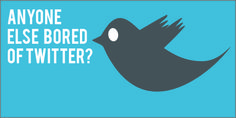 Anyone Else Bored With Twitter? Learn how to make money online  http://mapforsuccess.weebly.com/homelondie.html