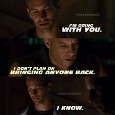 Fast and Furious Walker,Vin Diesel,fast and furious quotes, Fast And Furious Memes, Movie Fast And Furious, Fate Of The Furious, Furious Movie, Paul Walker Quotes, Rip Paul Walker, Tv Show Quotes, Movie Quotes, Dom And Letty