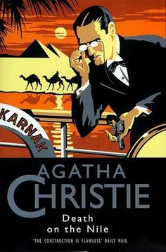 Books to read along the way in paperback or on eReader device: Death on the Nile by Agatha Christie, or any other A.C book featuring Hercule Poirot the Belgian detective