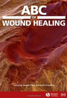 Download ABC of Wound Healing PDF Free - Medical Study Zone Joseph, Pressure Ulcer, Nurse Staffing, Vascular Disease, Diet Books, Wound Healing, Free Books Online, Free Kindle Books, Medicine
