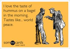 #bagel #someecards #funny