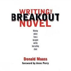 Writing the Breakout Novel, by Donald Maass. Best book I've found on novel writing and creating compelling fiction. Writing Words, Writing Quotes, Fiction Writing, Writing Advice, Writing Resources, Writing Help, Writing Skills, Writing A Book, Writing Guide