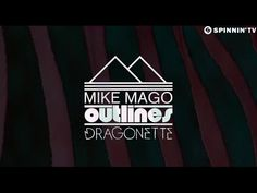 Mike Mago & Dragonette - Outlines (Official Lyric Video) [Available August 15]
