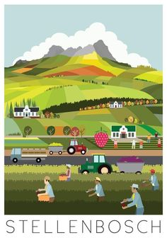 Stellenbosch by Fanakalo. one of my favorite places in the world. Clifton Beach, Vintage Travel Posters, Retro Posters, Out Of Africa, Cape Town, Illustrations Posters, South Africa, Illustration Art, City