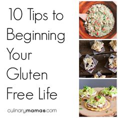 10 Tips To Beginning Your Gluten-Free Life