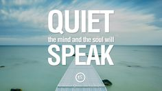 Quiet the mind and the soul will speak. 36 Quotes on Mindfulness Meditation For Yoga, Sleeping, and Healing Buddhist Meditation Techniques, Meditation Quotes, Daily Meditation, Mindfulness Quotes, Yoga Quotes, Meditation Music, Mindfulness Meditation, Chakra Meditation, Yoga With Adriene
