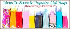 Ideas for how to organize gift bags {on Home Storage Solutions 101} Gift Bag Organization, Organization Skills, Home Organisation, Wrapping Paper Storage, Gift Wrapping, Home Storage Solutions, Home Management Binder, Christmas Storage, Getting Organized