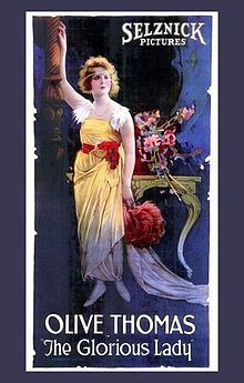 The Glorious Lady    Directed byGeorge Irving  Written byGeorge M. Arthur  Edmund Goulding  StarringOlive Thomas  CinematographyLewis W. Physioc  Release date(s)  October 19, 1919  Running timeFive reels  CountryUnited States  LanguageSilent