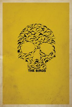 """The Birds Poster - This is ultimate symbolism, """"Encounter the birds and you will encounter death"""". I think it is possible with the SDP poster to use typography (instead of birds) in some way to represent duality and the struggle between good and bad. Minimal Movie Posters, Minimal Poster, Bird Poster, Movie Poster Art, Film Posters, Horror Posters, Art Posters, Alternative Movie Posters, Art Graphique"""