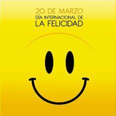 #HappyDay 20 DE MARZO DIA INTERNACIONAL DE LA FELICIDAD