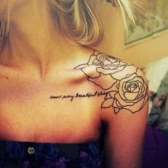 """count every beautiful thing"" quote and rose sketch tattoo inked on the left of collarbone. Let's have a refresh of the quote by Jeff Mangum. You are absolutely worthy to own the tattoo if you fins the beauty on it."