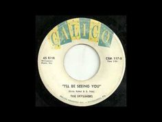 """""""I'll Be Seeing You"""" ~ The Skyliners (1960) Calico #117"""