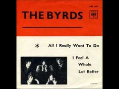 The Byrds All I Really Want To Do