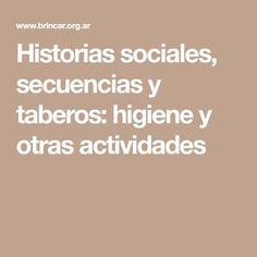 Historias sociales, secuencias y taberos: higiene y otras actividades