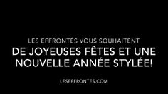 Merci beaucoup à nos clients et à nos précieux fournisseurs! Les Effrontes vous souhaitent de Joyeuses Fêtes et une nouvelle année stylée! #stylistes #mode #Noel Thank You So Much, Stylists, Happy Holidays, Wish, Life