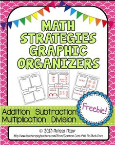 FREEBIE - Math Strategies Graphic Organizers for addition, subtraction, multiplication, and division.