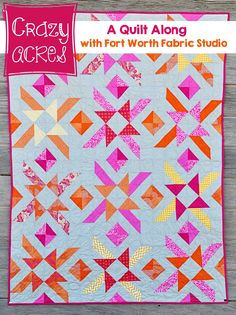 Fort Worth Fabric Studio: Crazy Acres Quilt Along--Quilt Reveal!