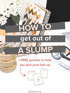 How to Get Out of a Slump | If you're in a blogging or business slump, it really sucks! That's why I've pulled together my top tips and tricks for pulling yourself out of a slump and getting motivated to get working again! Click through to find out more and grab your free Goal Getter Goodies! P.S. Don't forget to save this pin for later.