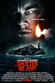 Shutter Island...could watch this movie over and over again, and I love Leo too<3