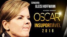Gleisi Hoffmann ganha OSCAR de Insuportável =jun de 2016 A senadora Gleisi Hoffmann é conhecida por seu temperamento: volúvel, indisciplinada, impulsiva, instável, egocêntrica, exagerada, irrequieta e egoísta são alguns dos adjetivos descritos pelos internautas. Durante a última sessão da comissão do impeachment ela experimenta o papel de advogada (no estilo americano) e exagera em sua conduta.