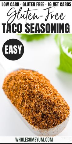 Gluten-Free Keto Low Carb Taco Seasoning Recipe - An easy 5-minute recipe for how to make homemade gluten-free taco seasoning mix! This natural, keto low carb taco seasoning recipe uses simple ingredients you can find at any store. #wholesomeyum #keto #lowcarb #dinner #seasoning #condiment