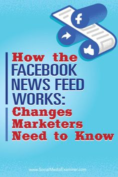 A news feed is literally a feed full of news. Facebook News, About Facebook, How To Use Facebook, Facebook Business, Facebook Marketing, Online Marketing, Social Media Marketing, Content Marketing, Digital Marketing