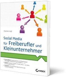 Social Media für Freiberufler und Kleinunternehmer Marketing Tools, Online Marketing, My Books, Social Media, Writing, Reading, Psychics, Things To Do, Book