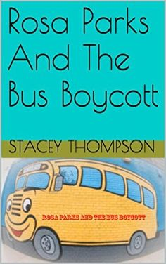 Rosa Parks And The Bus Boycott (Freedom Fighters Bus Boycott, Rosa Parks, Bus Driver, Freedom Fighters, Beginning Of School, African American History, Book 1, Crafts For Kids