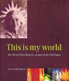 This is my world: The life of Helen Martins, creator of the Owl House South African Artists, Owl House, Outsider Art, Fantasy World, My World, All Art, Art History, The Creator, Life