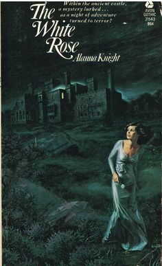 https://flic.kr/p/ygUpsS | The White Rose | Avon Gothic 21543 (1974)  Alanna Knight Cover art by Walter Popp  Into the wilds of Scotland with this one.