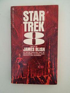 Star Trek 8 -- James Blish