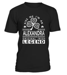 # Best ALEXANDRA Original Irish Legend Name  front (2) Shirt .  shirt ALEXANDRA Original Irish Legend Name -front (2) Original Design. Tshirt ALEXANDRA Original Irish Legend Name -front (2) is back . HOW TO ORDER:1. Select the style and color you want: 2. Click Reserve it now3. Select size and quantity4. Enter shipping and billing information5. Done! Simple as that!SEE OUR OTHERS ALEXANDRA Original Irish Legend Name -front (2) HERETIPS: Buy 2 or more to save shipping cost!This is printable…