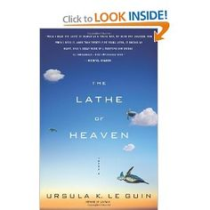 The Lathe of Heaven.... One of the best books I've ever read... ever. The main character has dreams that alter reality.. he sees a doctor who promises to help him control them but the doctor has other plans.... Amazing. Could not put it down!