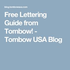 Free Lettering Guide from Tombow! - Tombow USA Blog