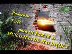 PODEROSO TERÇO PARA QUEBRAR AS MURALHAS DE MALDIÇÕES - 28 DE JULHO DE 2015 - YouTube