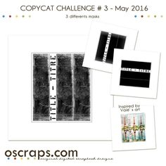 Challenge #3 - COPYCAT - May 16 - Page 5 - Forum :: Oscraps.com also under timounette