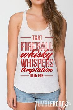 """Super cute country """"Fireball Whisky"""" tank tops! Perfect for a summer country concert!"""