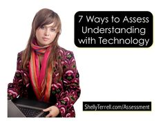7+ Ways to Assess Students