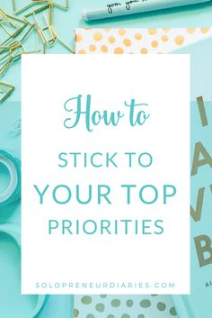 Productivity improvement is about doing the right things. Click through for nine tips that will help you stick to your priorities.