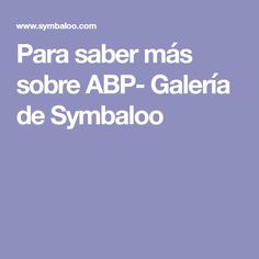 Para saber más sobre ABP- Galería de Symbaloo Maila, Flipped Classroom, Edc, Portal, Project Based Learning, Cooperative Learning, Innovative Products, Did You Know