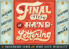 (3) The Final Steps of Hand-Lettering: Color & Texture (Lettering II) - Skillshare